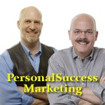 Dr Marc Kossmann and Charlie Seymour Jr of PersonalSuccessMarketing.com